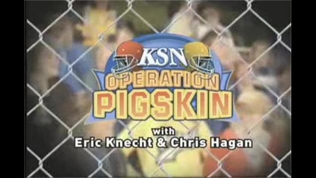 Operation Pigskin - Segment #2   9/7/12