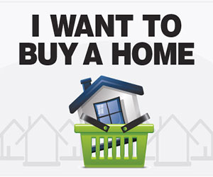 I want to buy a home ...